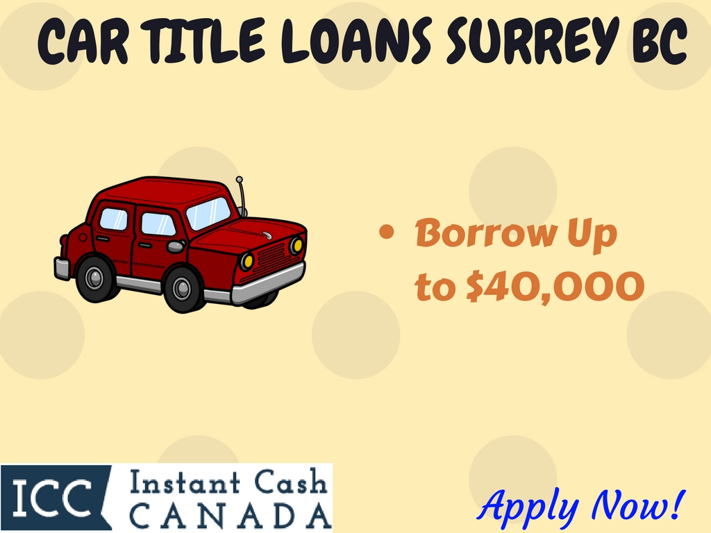Car Title Loans Surrey