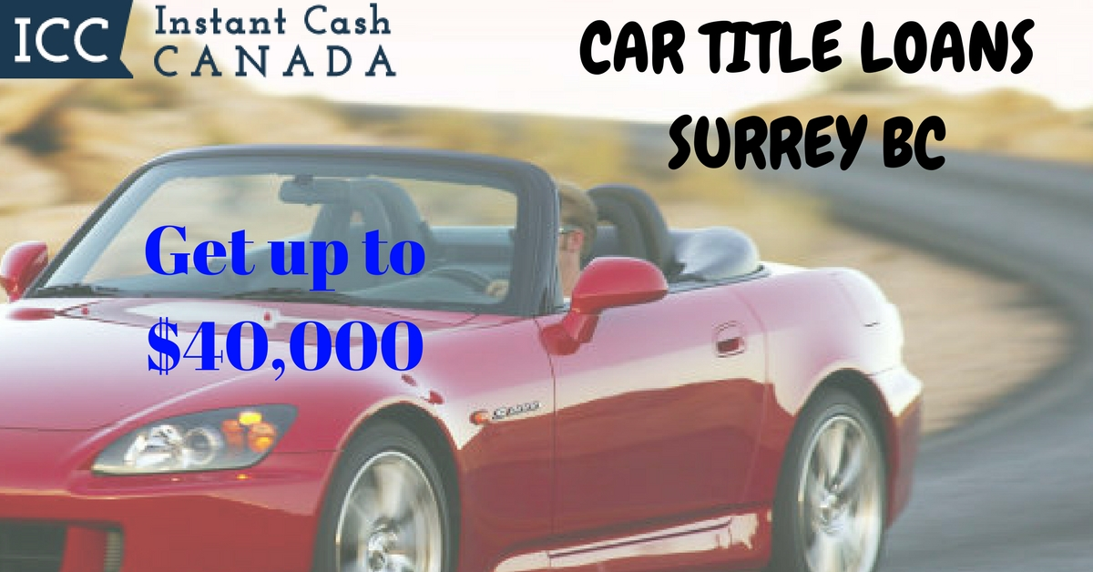 Best Car Title Loans Surrey BC