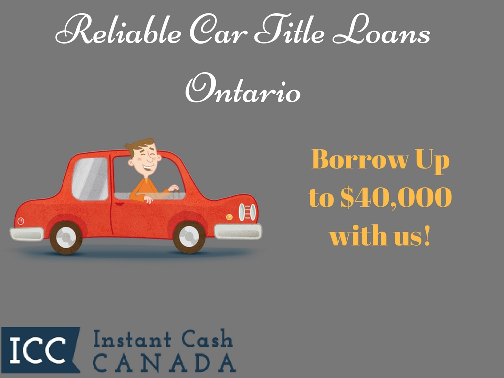 Reliable Car Title Loans Ontario