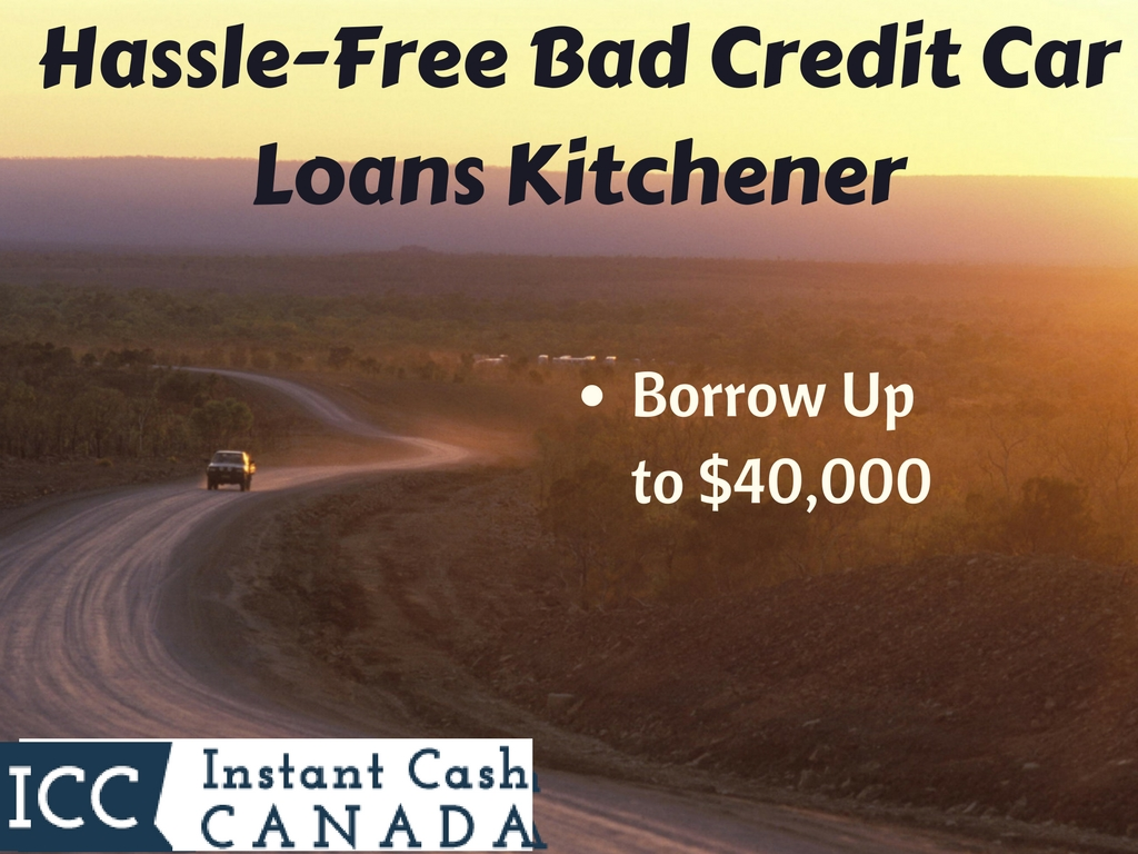Hassle-Free Bad Credit Car Loans Kitchener