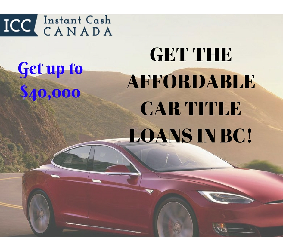 Get affordable Car title Loans BC