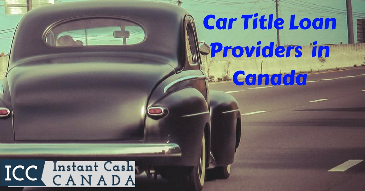 Car Title Loan Provider in Canada
