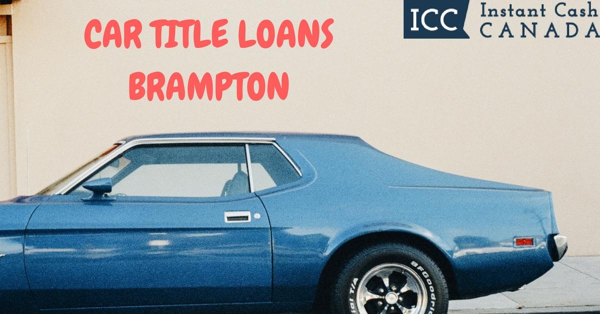 Car Title Loans Brampton