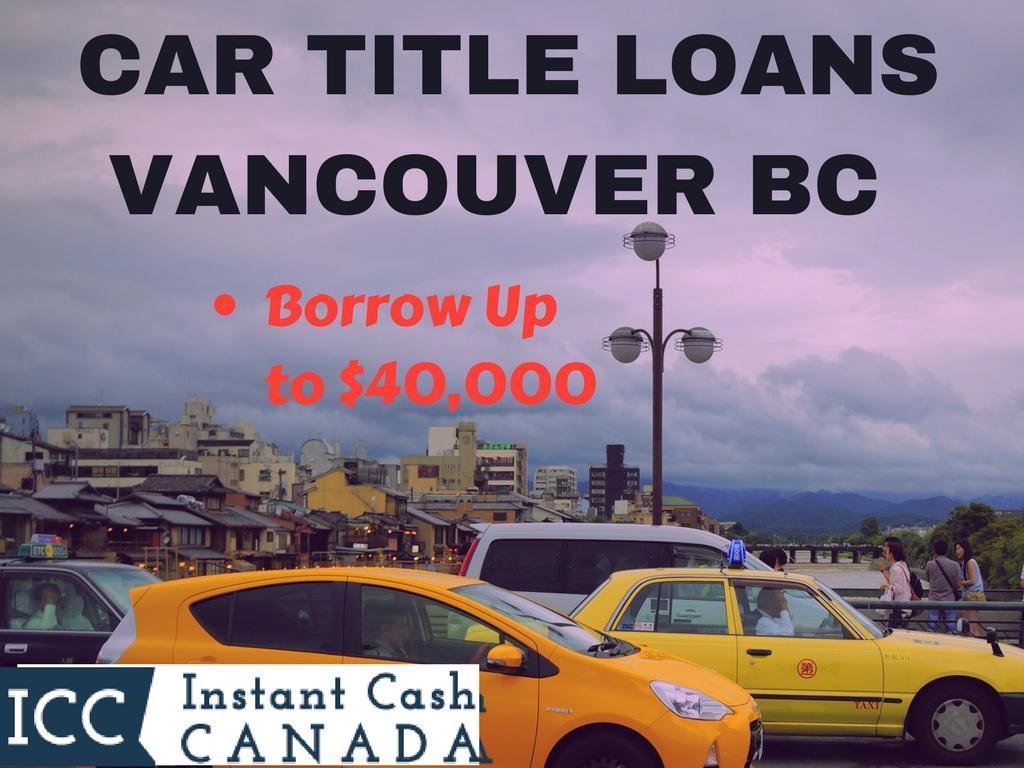 Car Title Loans Vancouver BC