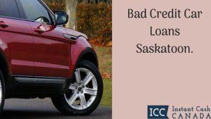 Bad Credit Car Loans Saskatoon